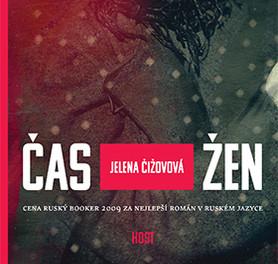 Román Jeleny Čižovové Čas žen v češtině. Nakladatelství Host.